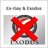 Ex-Gay & Exodus